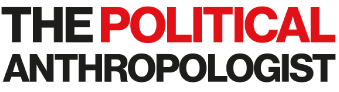 The Political Anthropologist